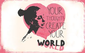 Speaking Powerfully - Your thoughts create your world